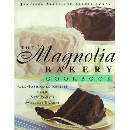 - The Magnolia Bakery Cookbook : Magnolia Bakery Cookbook
