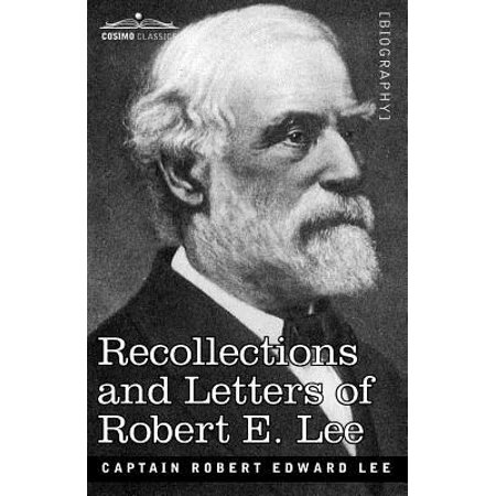 Recollections and Letters of Robert E. Lee (Waiting For The Robert E Lee Sheet Music)