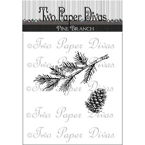 "Two Paper Divas  Clear Stamps 6""X4.5""-Pine Branch"