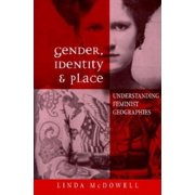 Gender, Identity, and Place