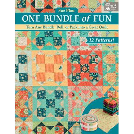 One Bundle of Fun : Turn Any Bundle, Roll, or Pack Into a Great Quilt