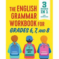 The English Grammar Workbook for Grades 6, 7, and 8 (Paperback)