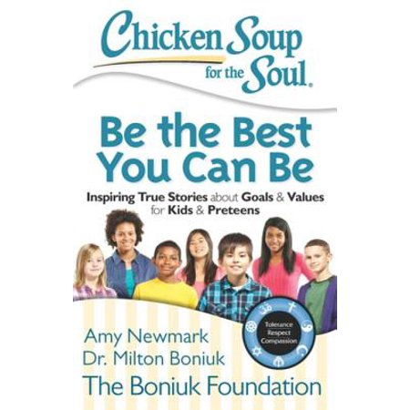 Chicken Soup for the Soul: Be The Best You Can Be -