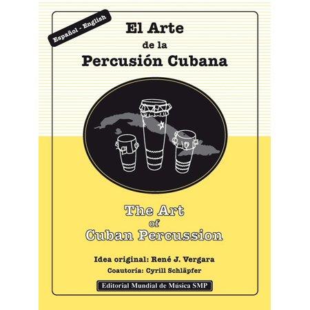The Art of Cuban Percussion / El Arte de la Percusión Cubana - eBook