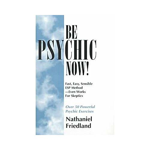 Be Psychic Now!
