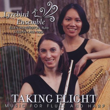 Lyrebird Ensemble   Huntington Lau   Taking Flight  Music For Flute And Harp  Cd