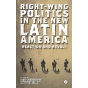 Right-Wing Politics in the New Latin America - eBook