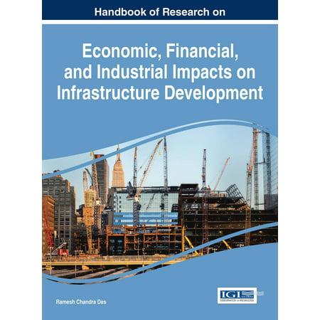 Industrial Handbook - Handbook of Research on Economic, Financial, and Industrial Impacts on Infrastructure Development - eBook