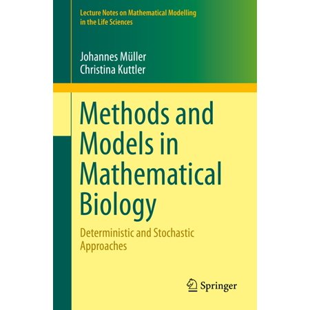 Methods and Models in Mathematical Biology -