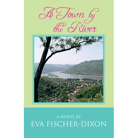 A Town by the River - eBook (River Town Mall)
