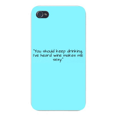 """Apple Iphone Custom Case 4 4s White Plastic Snap on - Text """"You Should Keep Drinking. I"""
