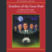 Zombies of the Gene Pool - Audiobook