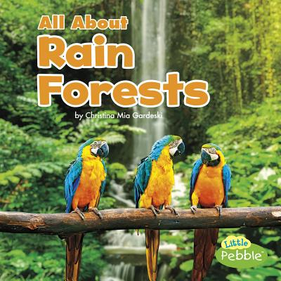 All about Rain Forests