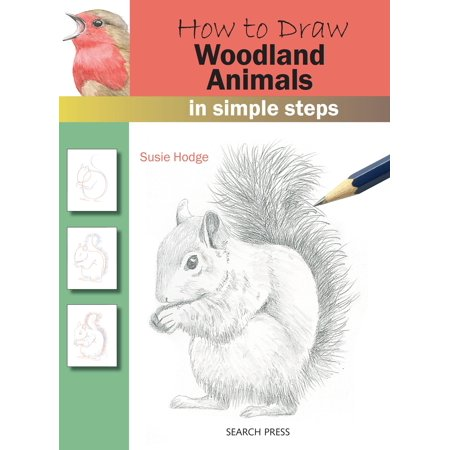 How to Draw: Woodland Animals In Simple Steps ()