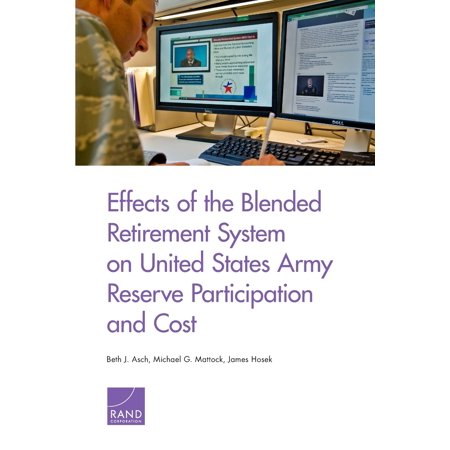 Effects of the Blended Retirement System on United States Army Reserve Participation and Cost ()