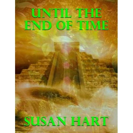 Until the End of Time - eBook