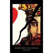 Down With the Royals - eBook