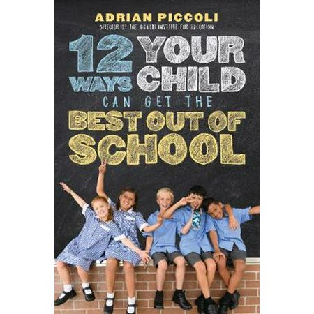 12 Ways Your Child Can Get The Best Out Of School (Best Way To Get Splinter Out Of Bottom Of Foot)