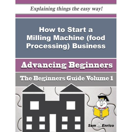 How to Start a Milling Machine (food Processing) Business (Beginners Guide) - - Paper Processing Machine