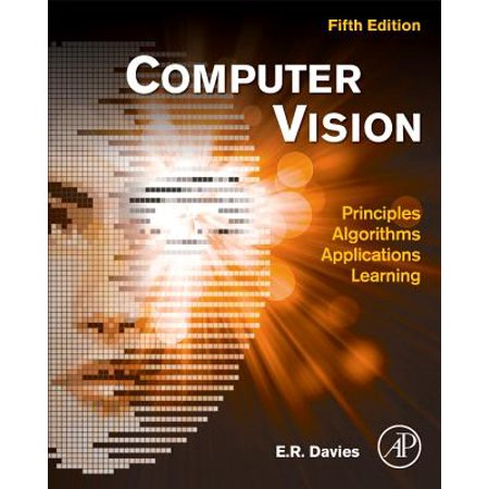 Computer Vision : Principles, Algorithms, Applications,