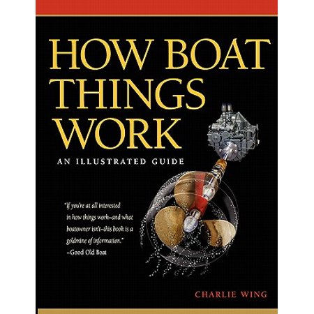 How boat things work: an illustrated guide ebook walmart. Com.
