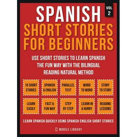 Spanish Short Stories For Beginners (Vol 2) - eBook