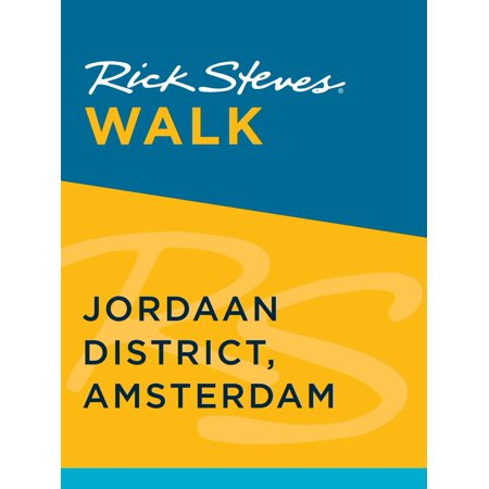 Rick Steves Walk: Jordaan District, Amsterdam - eBook](Halloween Walk Amsterdam)