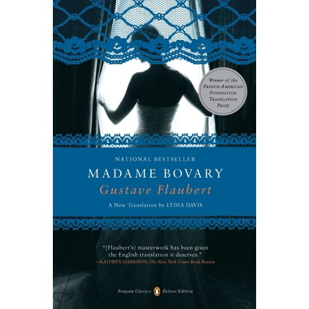 Madame Bovary : (Penguin Classics Deluxe Edition) (Best Translation Of Madame Bovary)