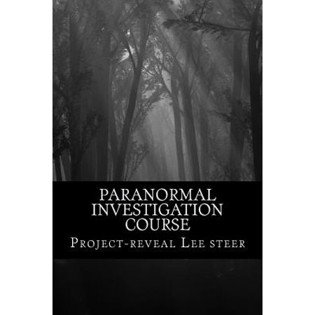 Paranormal Investigation Course : Instant Training Course - No Need for a Class (Best Forex Training Course)