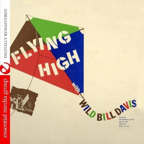 Wild Bill Davis - Flying High with Wild Bill Davis [CD]