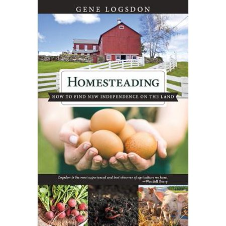 Homesteading : How to Find New Independence on the (Unable To Find The Socket Transport Ssl)