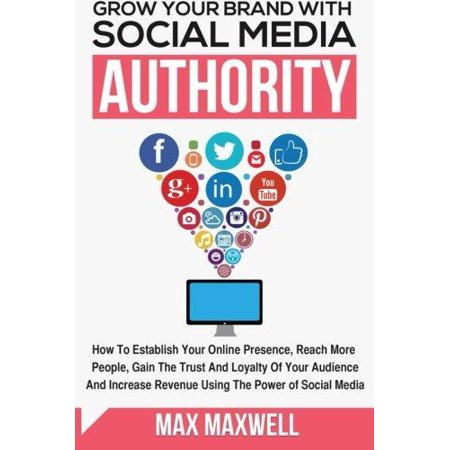Grow Your Brand With Social Media Authority