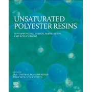 Unsaturated Polyester Resins : Blends, Interpenetrating Polymer Networks, Composites, and Nanocomposites