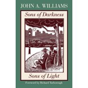 Sons of Darkness, Sons of Light : A Novel of Some Probability