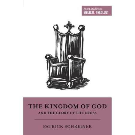 Short Studies in Biblical Theology: The Kingdom of God and the Glory of the Cross (Paperback)