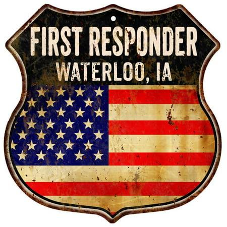 WATERLOO, IA First Responder USA 12x12 Metal Sign Fire Police 211110022512 Elite Ia Metal