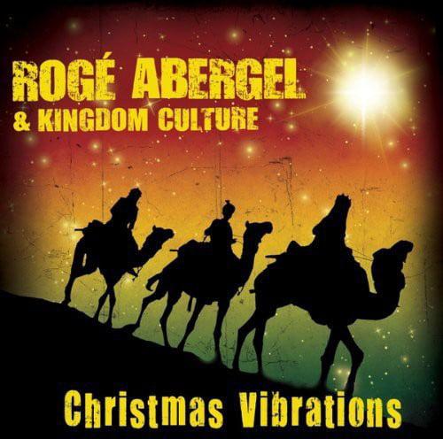 Roge Abergel & Kingdom Culture - Christmas Vibrations [CD]