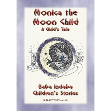 - MONICA THE MOONCHILD - A Victorian children's story about the arrival of a new Brother - eBook