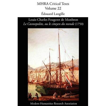 Louis Charles Fougeret De Monbron  Le Cosmopolite  Ou Le Citoyen Du Monde  1750