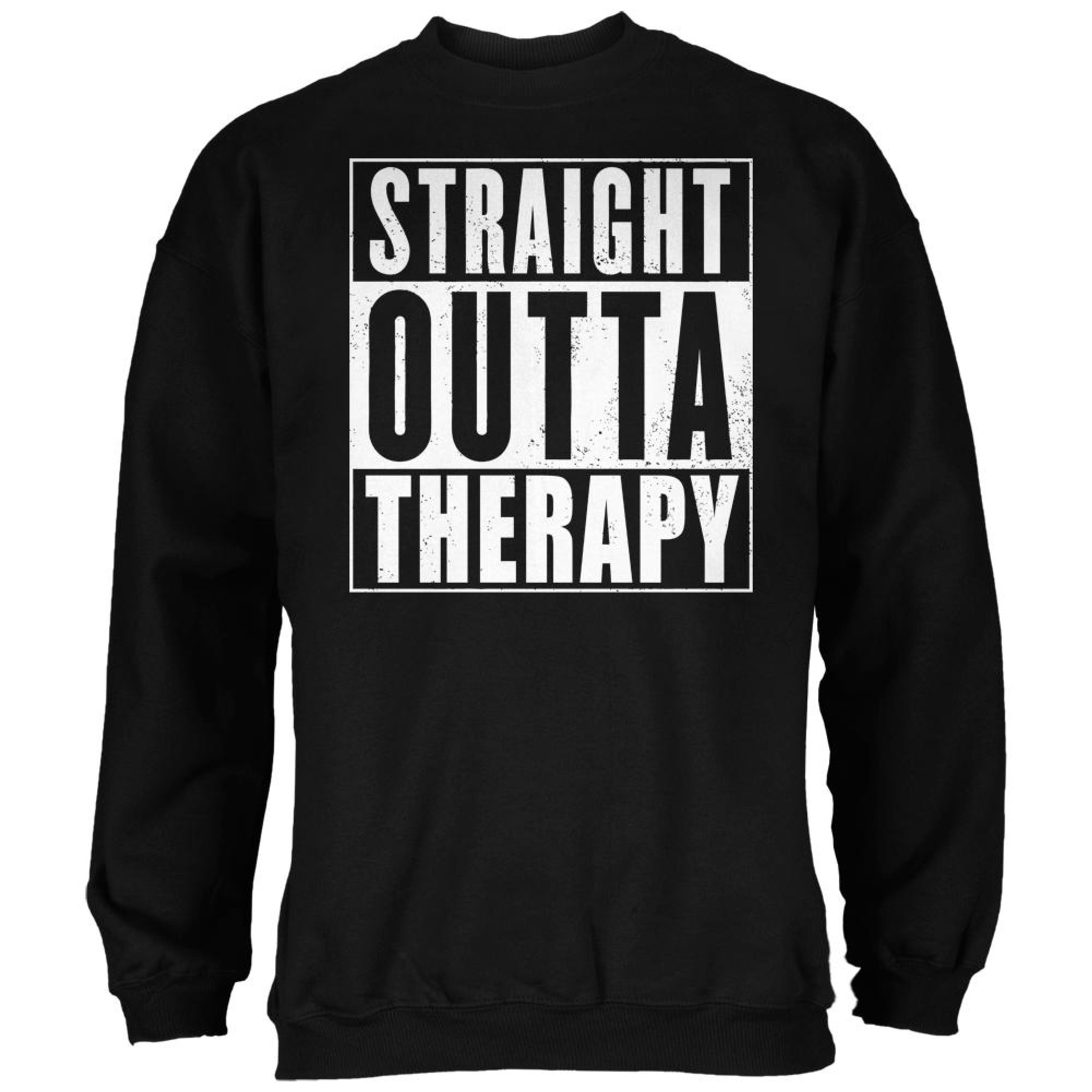 Straight Outta Therapy Black Adult Sweatshirt