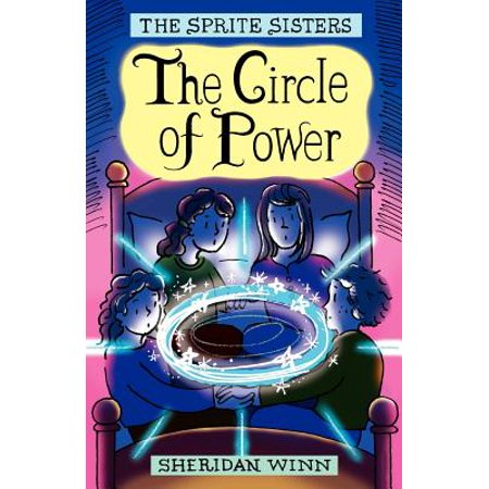 The Sprite Sisters : The Circle of Power (Vol 1)