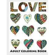 Love : Faithful Adult Coloring Book