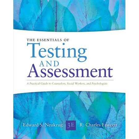 Essentials of Testing and Assessment : A Practical Guide for Counselors, Social Workers, and