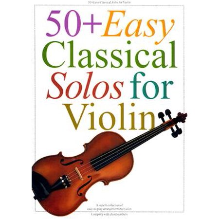 50+ Easy Classical Solos for - Classical Favorites Violin