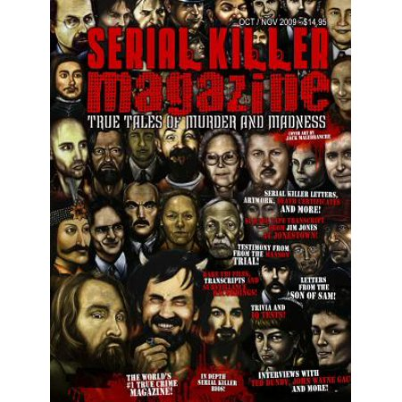 Serial Killer Magazine - Issue 7 - Published by Serialkillercalendar.com