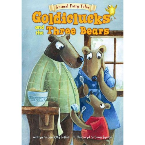 Goldiclucks and the Three Bears