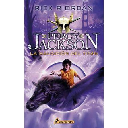 Percy Jackson 03. La Maldicion del Titan (Amparo Ochoa La Maldicion De La Malinche)