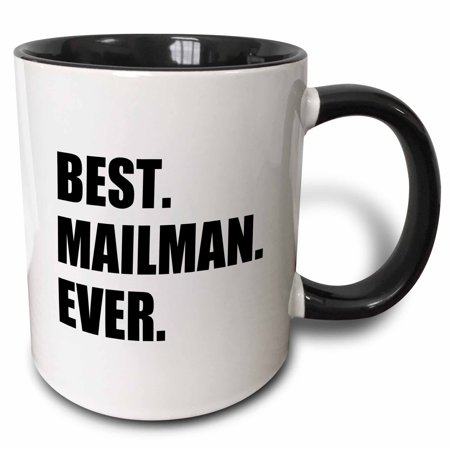 3dRose Best Mailman Ever, fun appreciation gift for your favorite mail man - Two Tone Black Mug,