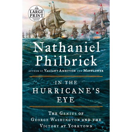 In the Hurricane's Eye : The Genius of George Washington and the Victory at (Yorktown For Kids)