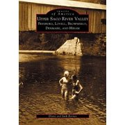 Upper Saco River Valley : Fryeburg, Lovell, Brownfield, Denmark and Hiram - Paperback